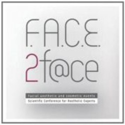 Міжнародна реєстрація торговельної марки № 1128440: F.A.C.E.2 f@ce Facial aesthetic and cosmetic events Scientific Conference for Aesthetic Experts