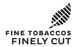fine tobaccos finely cut