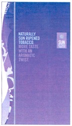 naturally sun ripened tobacco; more taste with an aromatic twist