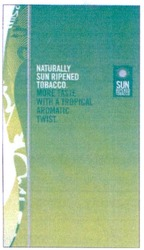 naturally sun ripened tobacco; more taste with a tropical aromatic twist