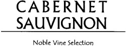 noble; sauvignon; cabernet; selection; vine