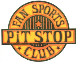 pit stop; fan sports club