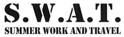 summer work and travel; s.w.a.t.; swat