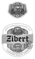 brauerei julius zibert 1906; зібер бочкове пиво; barrel; originelles bierrezept von julius zibert 1906; зіберт; traditionelle deutsche qualitat