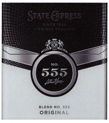 Заявка на знак для товарів і послуг № m201919985: state express; since 1896; virginia tobacco; №555; № 555; semper fidelis; blend; original