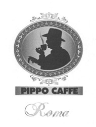 рірро; roma; pippo caffe