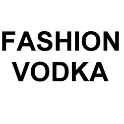 fashion vodka