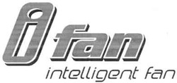 intelligent fan; і; i fan