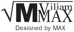 vm; viliam max; designed by max; mmax; ммах