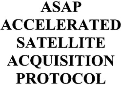 protocol; asap; satellite; acquisition; accelerated
