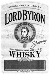 lord byron strong drink; strong alcoholic drink with taste of; whisky; highlanders; highlander's legacy; young; lordbyron; trade mark