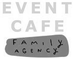 event cafe family agency