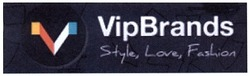 vipbrands; style, love, fashion