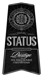 natural smooth; cold softened; five times filtered; 5 fine quality spirits; status; since 1896; prestige
