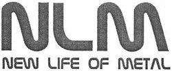 nlm; new life of metal