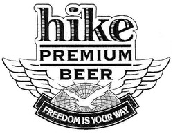 beer; freedom is your way; premium; hike