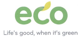 lifes; есо; its; life's good, when it's green; eco
